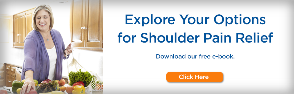 Know Your Options for Shoulder Pain Relief. Download our free e-book. Click Here >