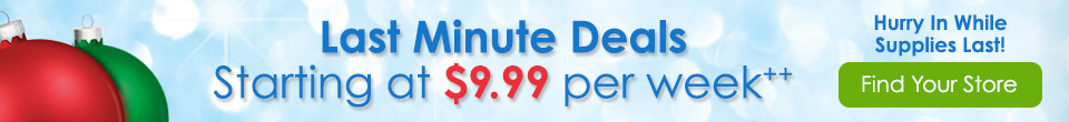 Last Minute Deals! Starting at $9.99 per week++