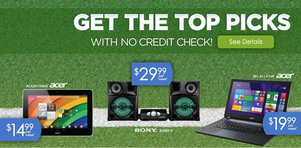 Get the Top Picks with No Credit Check! See Details
