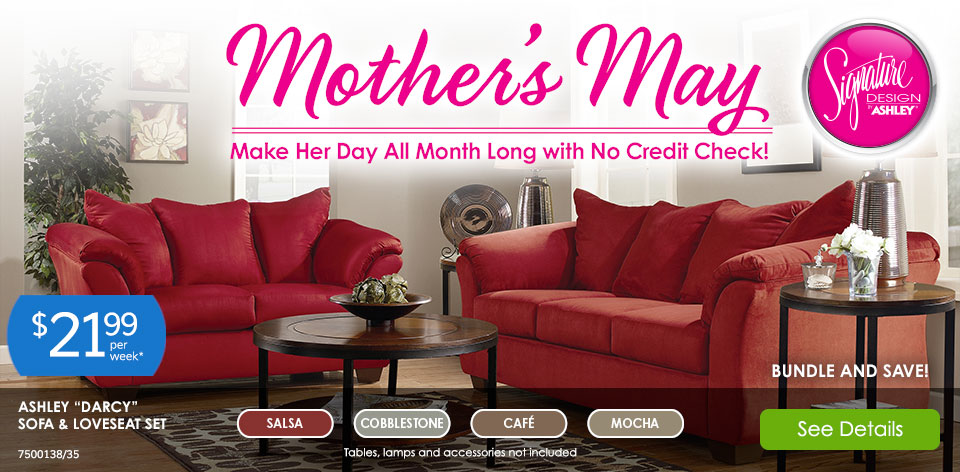 Mother's May - Make her day all month long with no credit check! Ashley