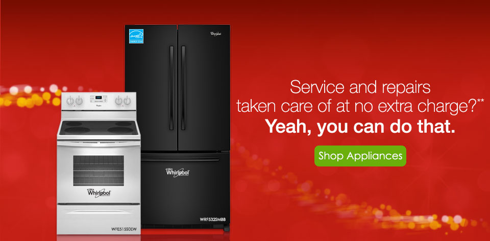 Service and repairs taken care of at no extra charge? Yeah, you can do that. Shop Appliances