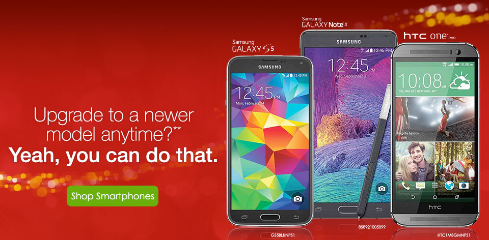 Upgrade to a newer model anytime?** Yeah, you can do that. Shop Smartphones