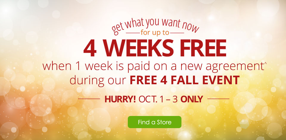Get what you want now for up to 4 weeks free!^