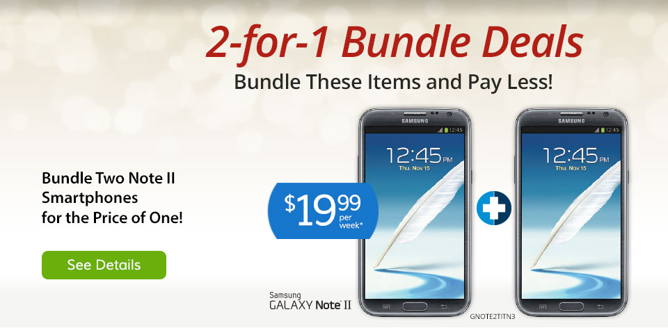 2-for-1 bundles deals on smartphones. See Details