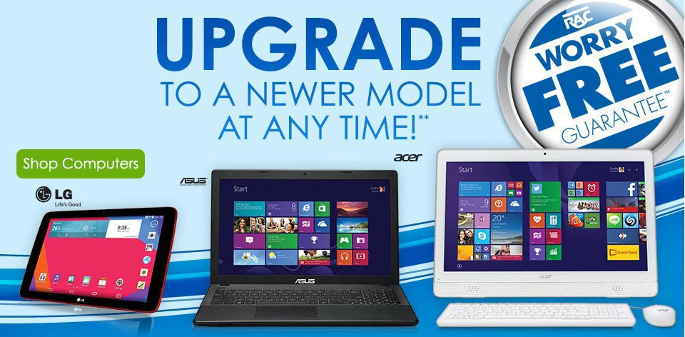 Upgrade to a newer model at anytime!** Shop Computers >