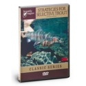 Strategies For Selective Trout